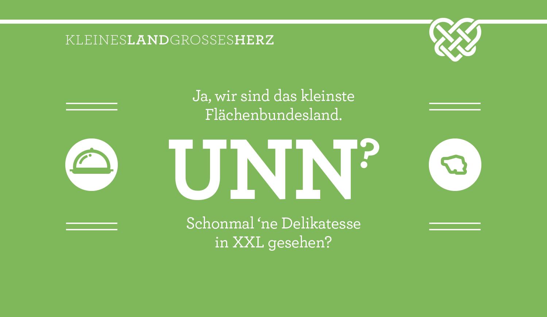 Ja, wir sind das kleinste Flächenbundesland - UNN? - Schonmal 'ne Delikatesse XXL gesehen?