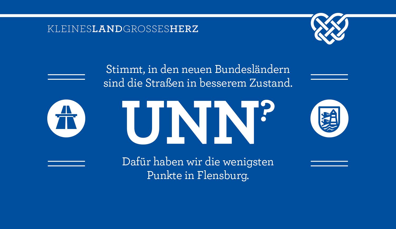 Stimmt, in den neuen Bundesländern sind die Straßen im besserem Zustand - UNN? - Dafür haben wir die wenigsten Punkte in Flensburg.