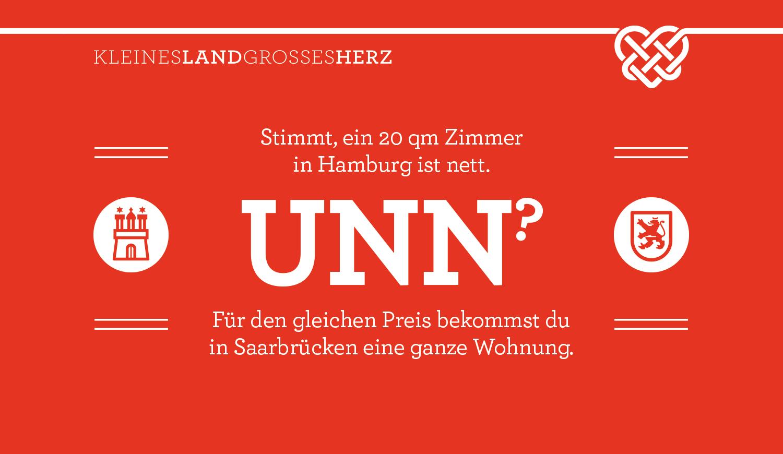 Stimmt, ein 20 qm Zimmer in Hamburg ist nett - UNN? - Für den gleichen Preis bekommst du in Saarbrücken eine ganze Wohnung.