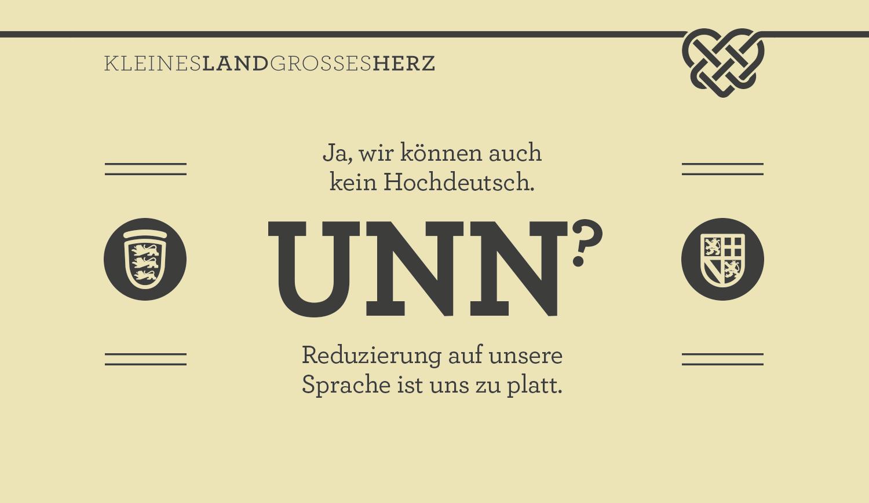 Ja, wir können auch kein Hochdeutsch - UNN? - Reduzierung auf unsere Sprache ist uns zu platt.